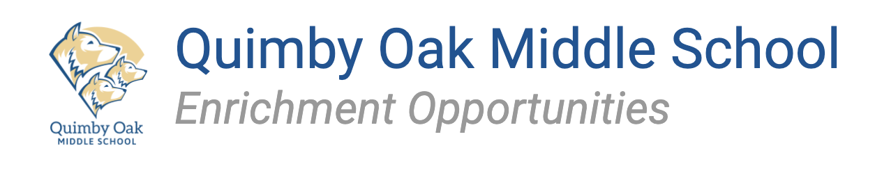 Quimby Oak Enrichment Opportunities